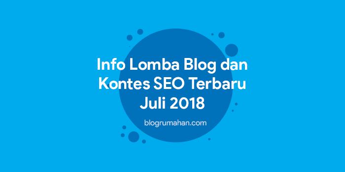 Info kontes seo dan lomba blog juli 2018
