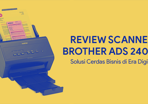 review scanner brother ADS 2400N