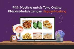 Pilih hosting untuk buat toko online dengan jagoanhosting